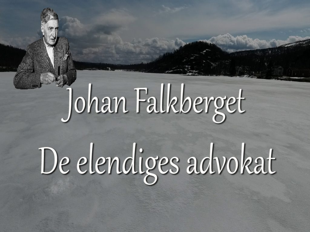 Film: Johan Falkberget – de elendiges advokat